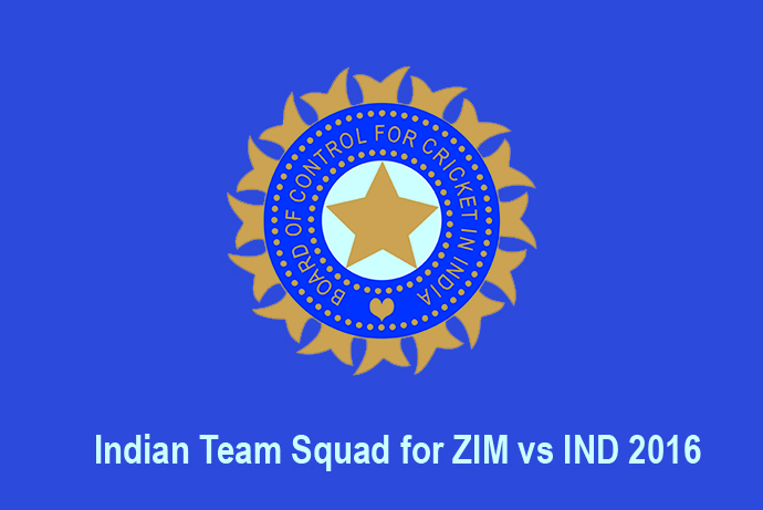 Indian Team for Zim vs Ind 2016