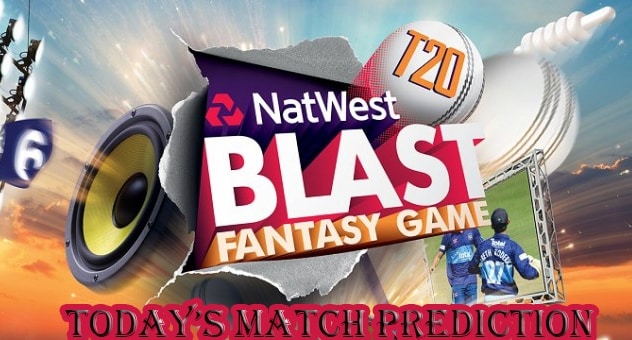 Today Match Natwest T20 Blast 2016